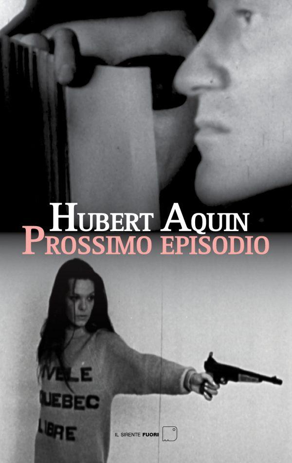 Prossimo episodio (Hubert Aquin)