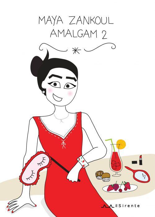 Amalgam Vol. 2 (Maya Zankoul)