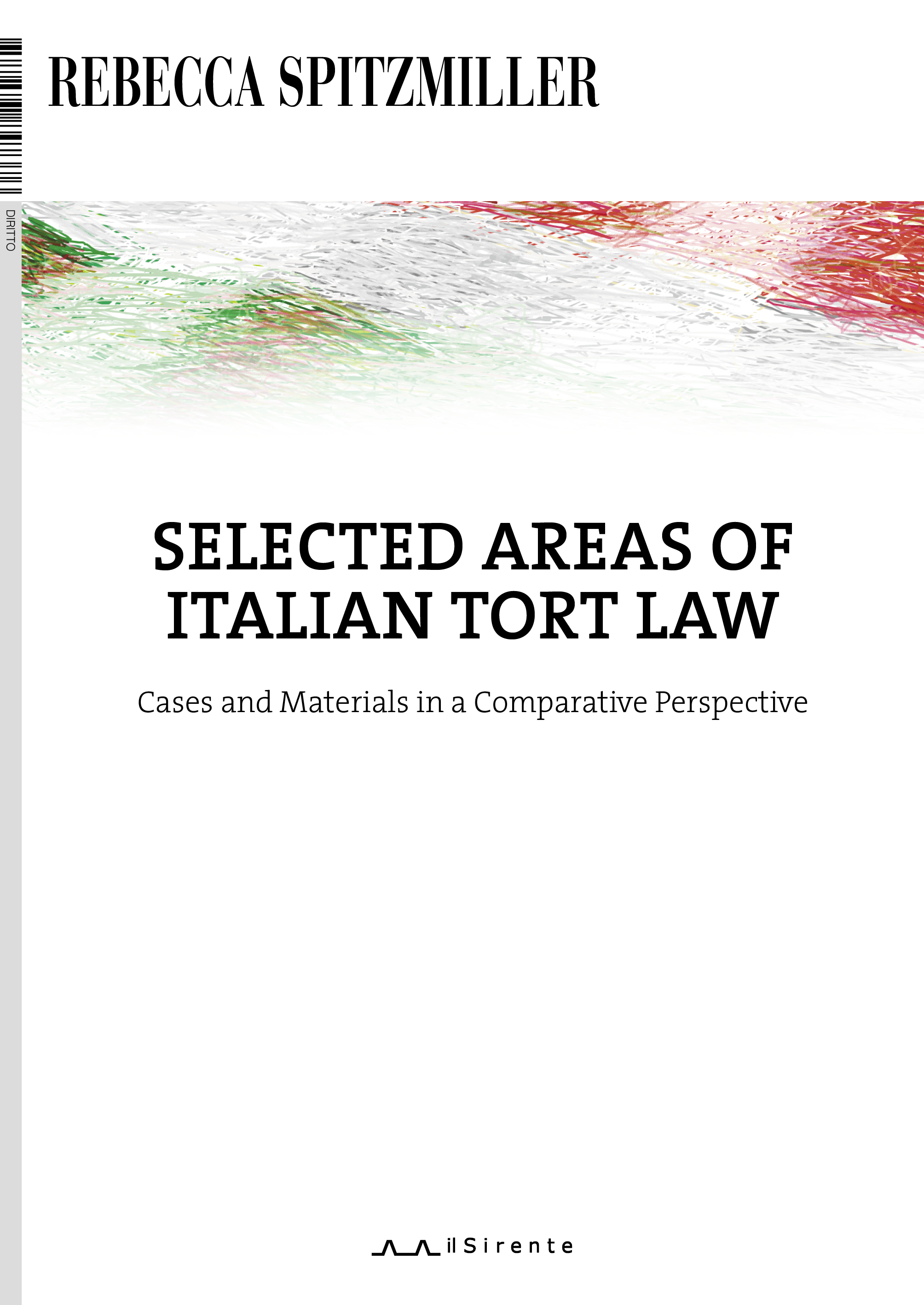 Selected Areas of Italian Tort Law (Rebecca Spitzmiller)