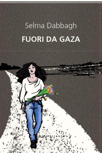 Fuori da Gaza : Selma Dabbagh